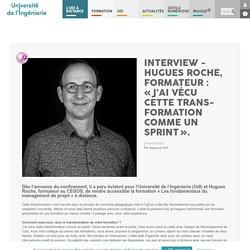 INTERVIEW - HUGUES ROCHE, FORMATEUR : «J'AI VÉCU CETTE TRANS- FORMATION COMM...