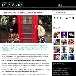 Interview with Olivia Burton founders, Lesa Bennett and Jemma Fennings