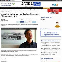 Interview en français de Daniele Ganser, à Bâle en avril 2015