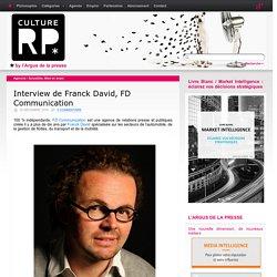 Interview de Franck David, FD Communication