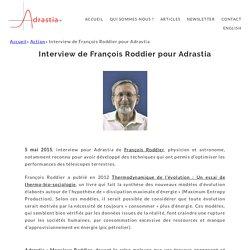 Interview de François Roddier pour Adrastia