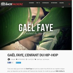 Interview : Gaël Faye, l'enfant du Hip-Hop