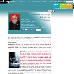 Interview de George R.R.Martin