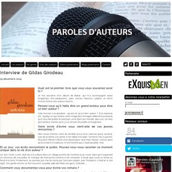 Interview de Gildas Girodeau – Paroles d'auteurs - le site qui interviewe les auteurs