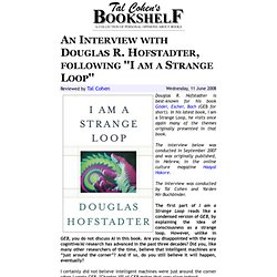 An Interview with Douglas R. Hofstadter, following ''I am a Strange Loop''