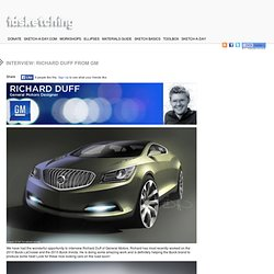 Interview: Richard Duff from GM | Industrial Design Sketching and Drawing Tutorials