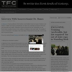 Interview With Insurrectionist Dr. Bones – The Fifth Column