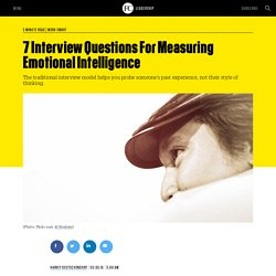 7 Interview Questions For Measuring Emotional Intelligence