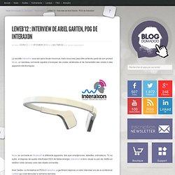 LeWeb'12 : Interview de Ariel Garten, PDG de InteraXon