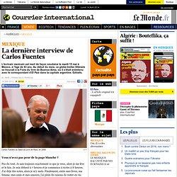 La dernière interview de Carlos Fuentes