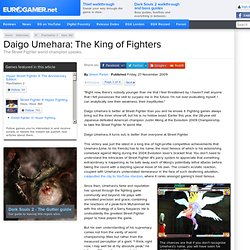 Daigo Umehara: The King of Fighters Interview | Eurogamer