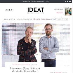 Interview : Dans l'intimité du studio Bouroullec…