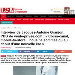 Interview de Jacques-Antoine Granjon, PDG de...