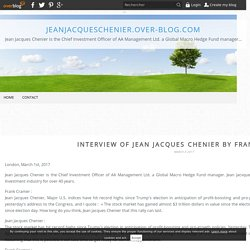 Interview of Jean Jacques Chenier by Frank Cramer - jeanjacqueschenier.over-blog.com
