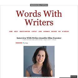 Interview With Writer Jennifer Elise Foerster