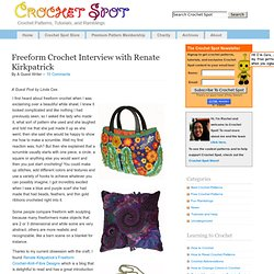 Freeform Crochet Interview with Renate Kirkpatrick