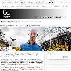 Interview: Nigel Dunnett on the Olympic Park