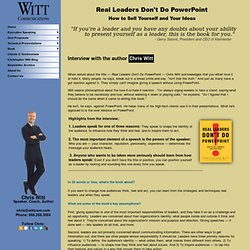 Interview with Chris Witt, author of Real Leaders Don't Do PowerPoint