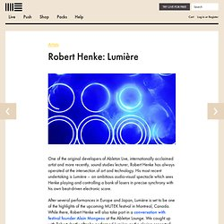Interview with Robert Henke about Lumière