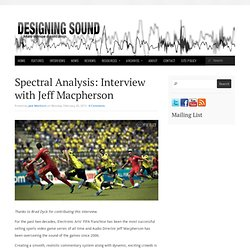 Spectral Analysis: Interview with Jeff Macpherson