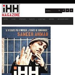 """[Archive] Interview de Sameer Ahmad pour son classique """"Perdants Magnifiques"""" - iHH™ Magazine"""