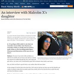 An interview with Malcolm X's daughter - News - Black History Month