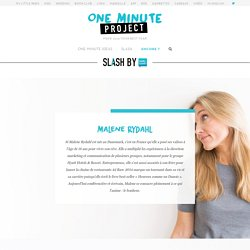 Interview Malene Rydahl - One Minute Project