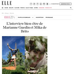 L'interview bien-être de Marianne Guedin et Mika de Brito