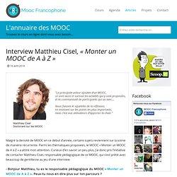 """Interview Matthieu Cisel """"Monter un MOOC de A à Z"""""""