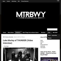 Luke Morley of THUNDER (Video Interview) - maytherockbewithyou.com