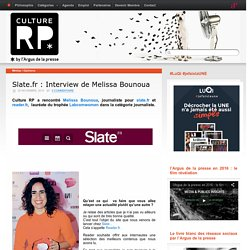 Slate.fr : Interview de Melissa Bounouna