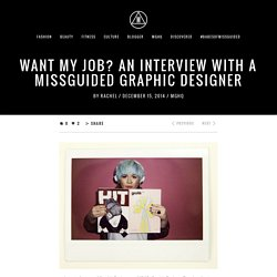 An Interview with a Missguided Graphic Designer - Missguided