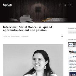 Interview: Serial Mooceuse, lorsque apprendre devient une passion