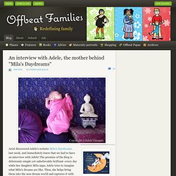 "Offbeat Mama | An interview with Adele, the mother behind ""Mila's Daydreams"""