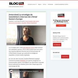 [Interview] La stratégie de newsletters internes de L'Oréal Eastern Europe
