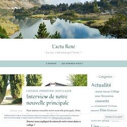 Interview de notre nouvelle principale – L'actu René