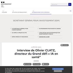"""Interview de Olivier CLATZ, directeur du Grand défi « IA en santé"""""""