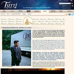 Interview d'Olivier Py, metteur en scène - Tutti magazine