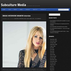 [MUSIC INTERVIEW] ORIANTHI Interview - Subculture Media