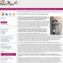 """Interview de Mary Plard, auteur de """"Paternités imposées"""""""