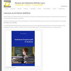 Interview du Dr Patrick QUERCIA - Réseau des Diplômés ISOstéo Lyon