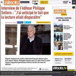 """Interview de l'éditeur Philippe Sollers : """"J'ai anticipé le fait que la lecture allait disparaître"""""""
