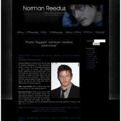 norman reedus interview – Norman Reedus – Actor – Producer – Photographer – Artist