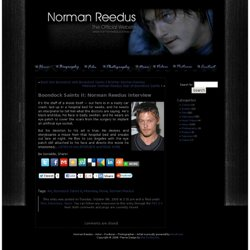 Boondock Saints II: Norman Reedus interview – Norman Reedus – Actor – Producer – Photographer – Artist