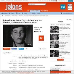 Interview de Jean-Pierre Léaud sur les Quatre cents coups, Cannes, 1959