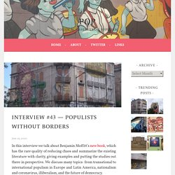 Interview #43 — Populists without borders – POP