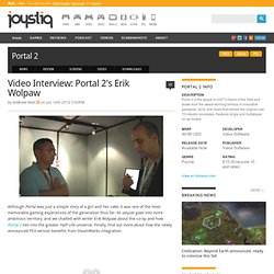 Video Interview: Portal 2's Erik Wolpaw