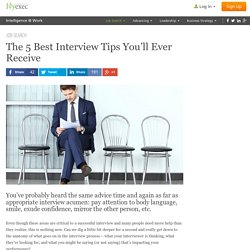 5 Best Interview Tips You'll Ever Receive