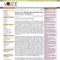 Interview avec Theodore Kaczynski (plus connu sous le nom de « U