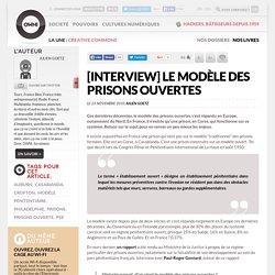 [interview] Le modèle des prisons ouvertes